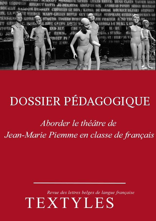 Dossier pédagogique : Aborder le théâtre de Jean-Marie Piemme en classe de français