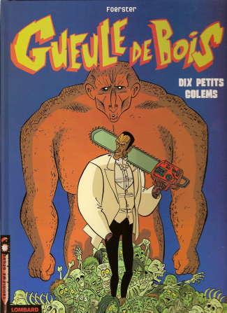Gueule de bois (tome 2) : Dix petits Golems