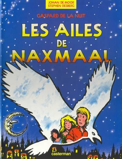 Gaspard de la nuit (tome 4) : Les ailes de Naxmaal