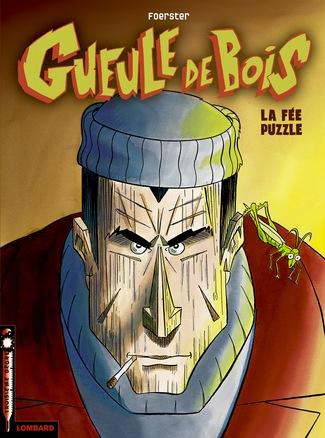 Gueule de bois (tome 1) : La fée puzzle