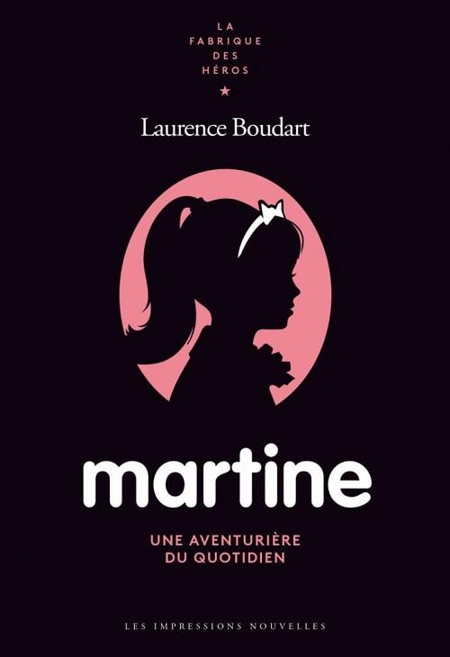 Martine, une aventurière du quotidien