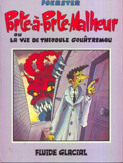 La vie douloureuse de Théodule Gouâtremou (tome 1) : Porte-à-porte malheur