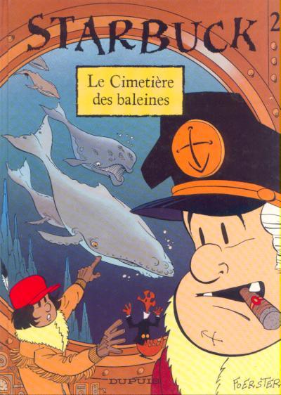 Starbuck (tome 2) : Le cimetière des baleines