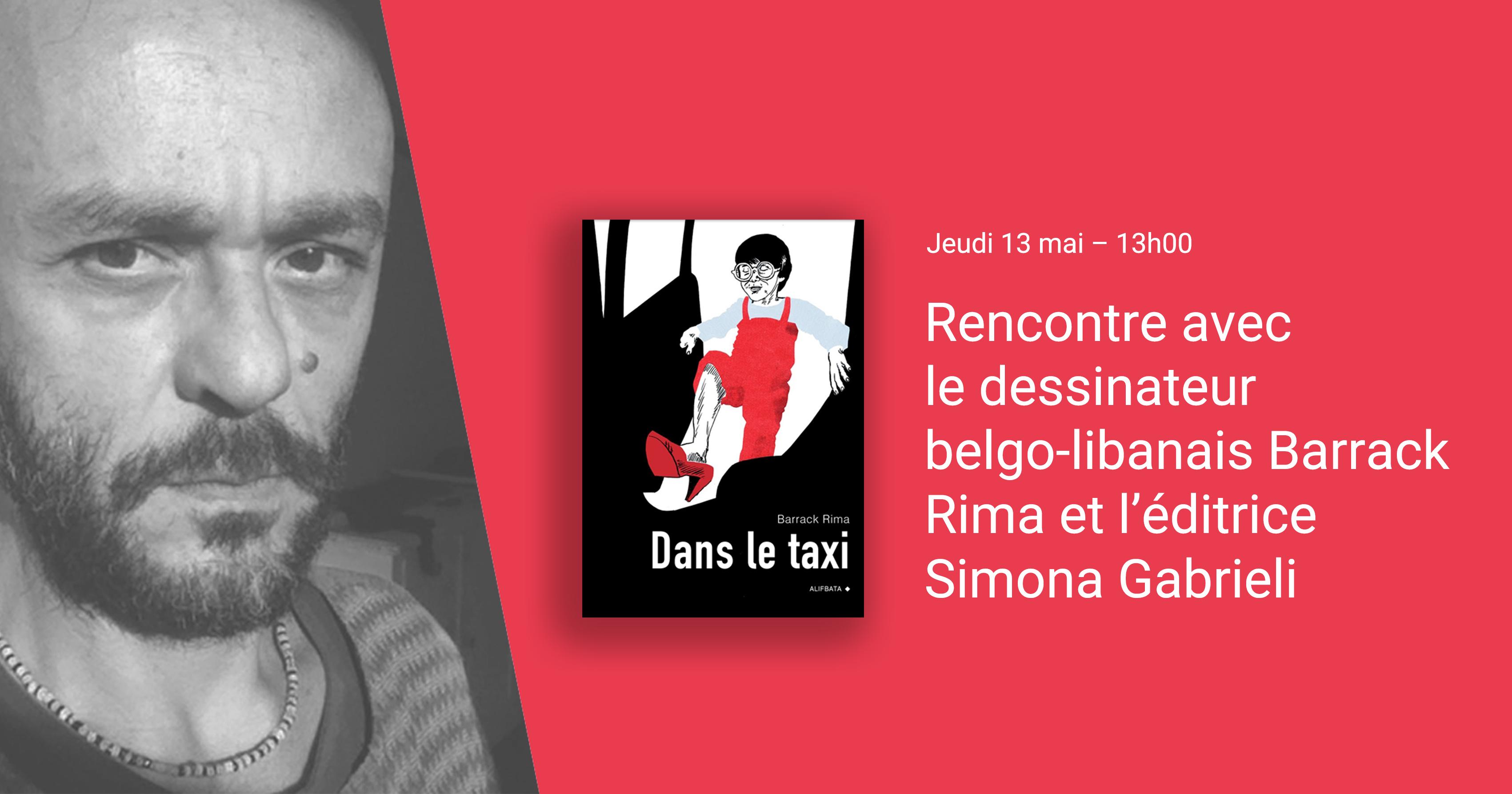 Rencontre avec le dessinateur belgo-libanais Barrack Rima et l'éditrice Simona Gabrieli