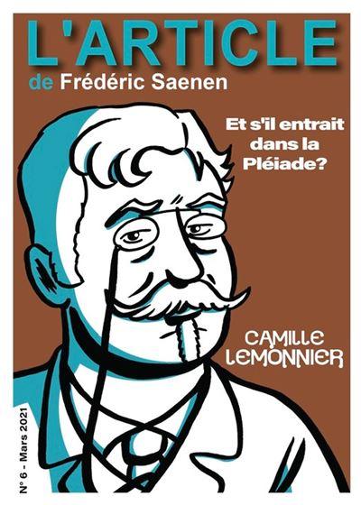 Camille Lemonnier, Et s'il entrait dans la Pléiade ?