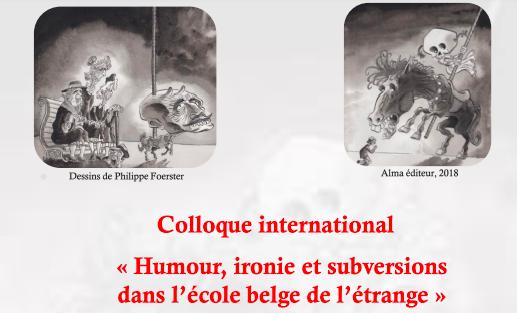 Colloque international : Humour, ironie et subversions dans l'école belge de l'étrange