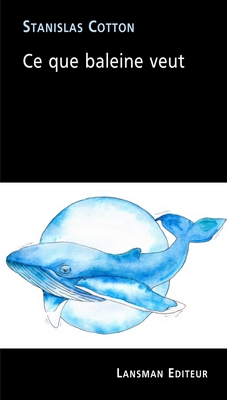 Ce que baleine veut