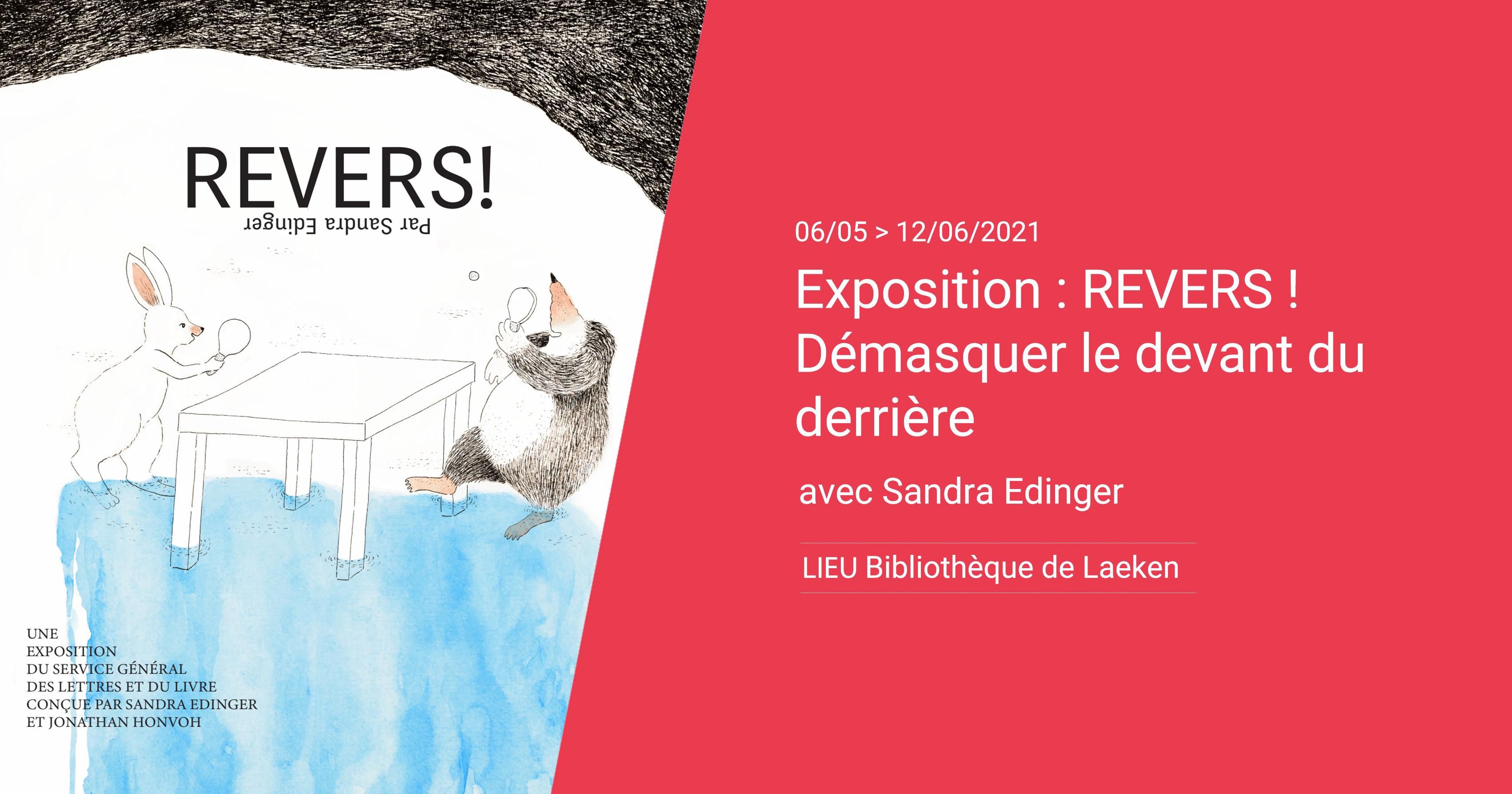 Exposition : REVERS ! – Démasquer le devant du derrière avec Sandra Edinger