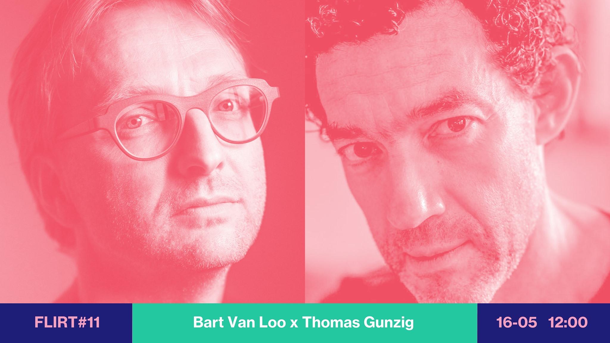 FLIRT #11 Bart Van Loo & Thomas Gunzig