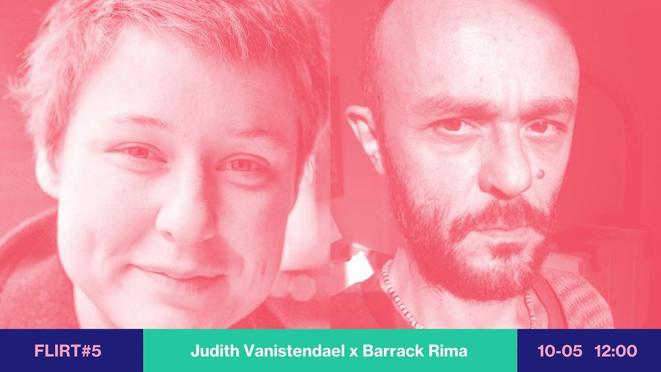 FLIRT #5 Judith Vanistendael & Barrack Rima