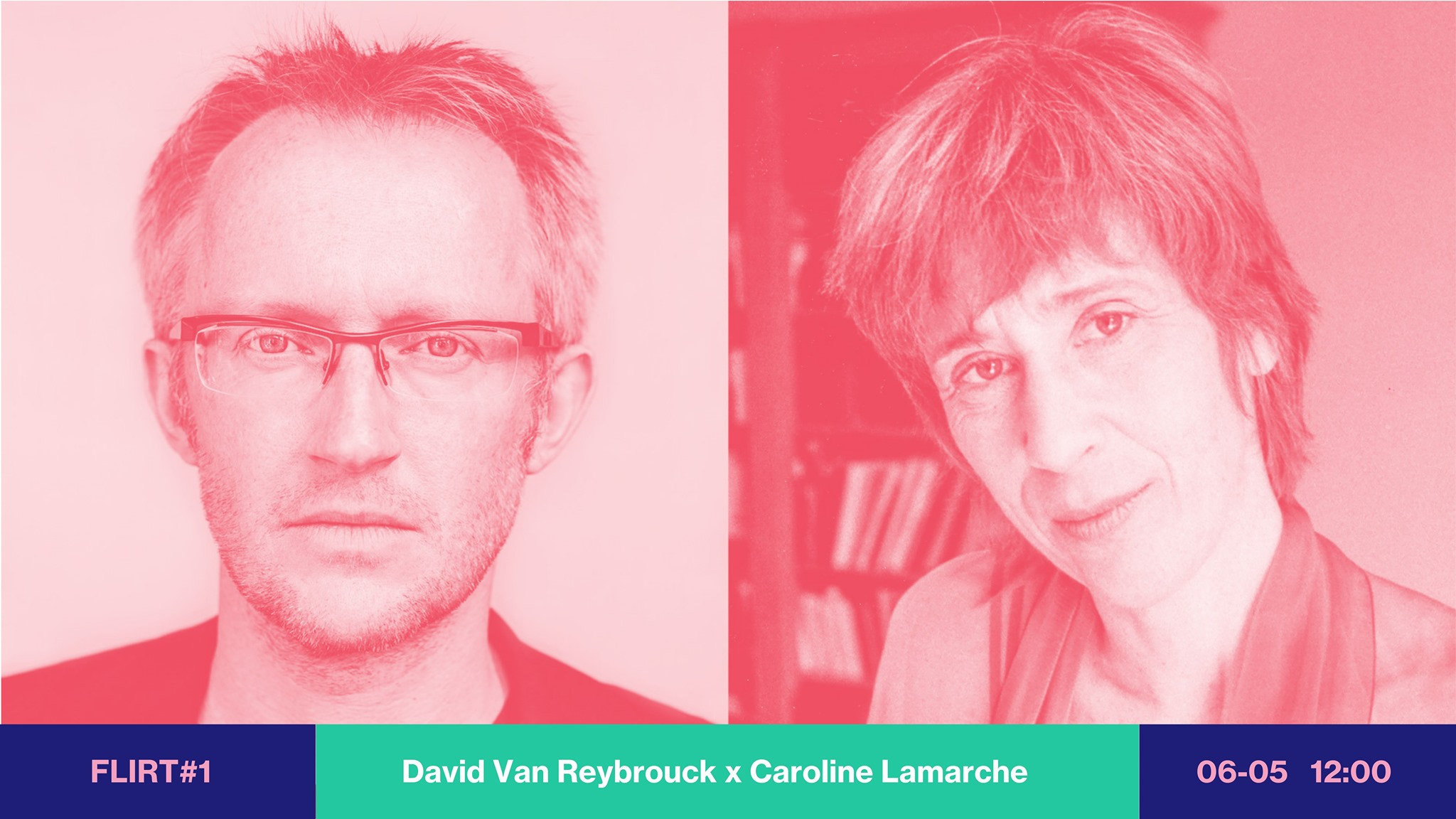 FLIRT #1 David Van Reybrouck & Caroline Lamarche