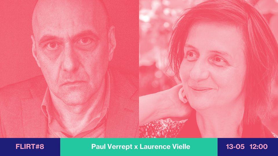 FLIRT #8 Paul Verrept & Laurence Vielle