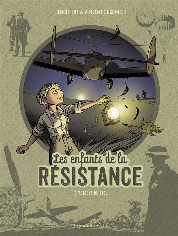 Les enfants de la résistance (tome 7) : Tombés du ciel