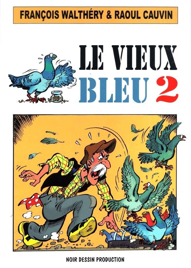 Le Vieux bleu (tome 2)