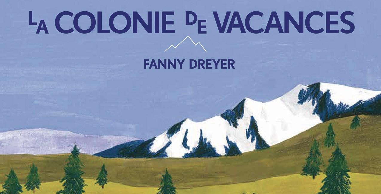 Exposition : La colonie de vacances