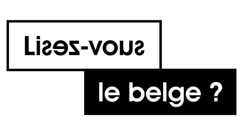 Retrouvez les textes et illustrations de la campagne «Lisez-vous le belge?» lors d'une expo inédite!
