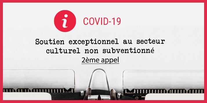 Soutien exceptionnel au secteur culturel non subventionné: 2e appel