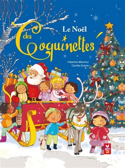 Les Coquinettes : Le Noël des Coquinettes