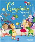Les Coquinettes : Les Coquinettes à l'aquarium