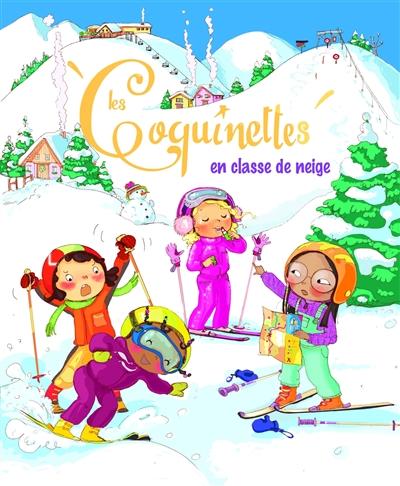 Les Coquinettes : Les Coquinettes en classe de neige