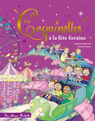 Les Coquinettes : Les Coquinettes à la fête foraine