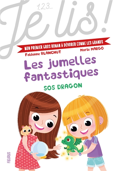 Les jumelles fantastiques : SOS dragon