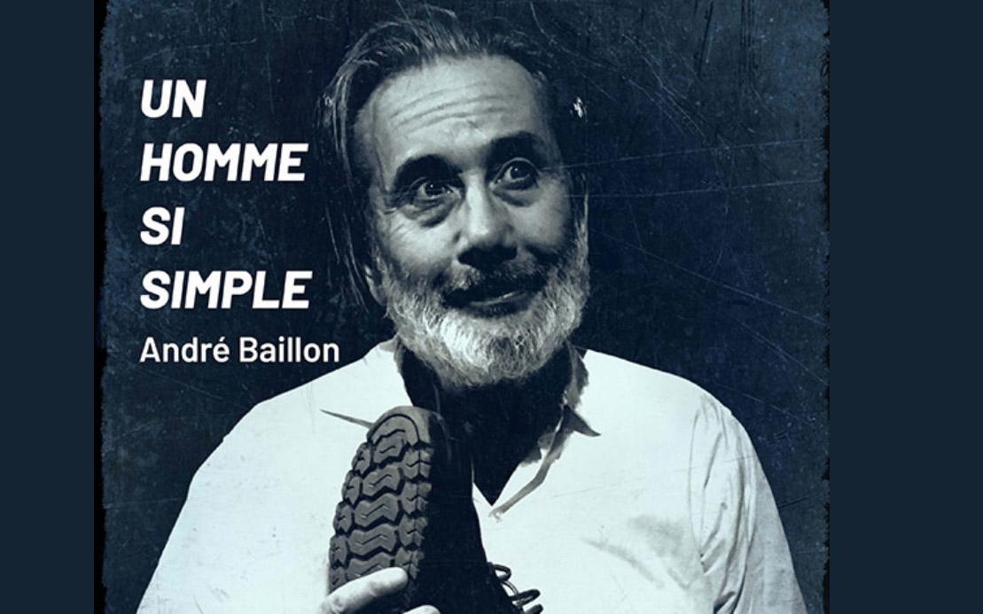 Théâtre : « Un homme si simple » d'André Baillon