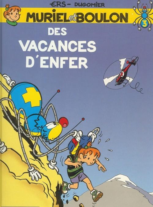 Muriel et Boulon (tome 3) : Des vacances d'enfer