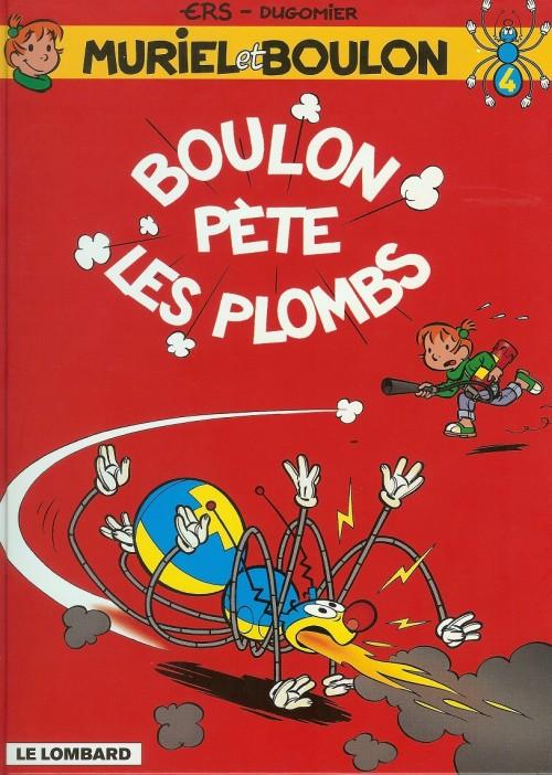 Muriel et Boulon (tome 4) : Boulon pète les plombs