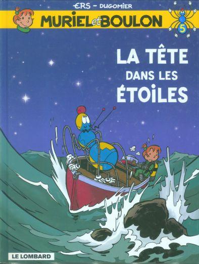 Muriel et Boulon (tome 5) : La tête dans les étoiles