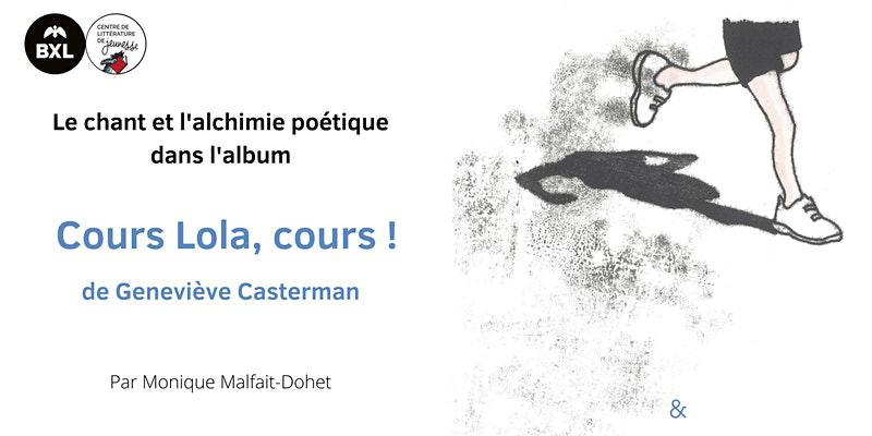 Le chant et l'alchimie poétique dans « Cours, Lola, Cours ! » de Geneviève Casterman