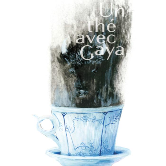 Exposition « Un thé avec Gaya »
